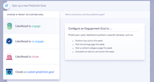 Configure predictive conversion goals to track and forecast any Segment track call, including conversion, engagement, or churn KPIs with a simple self-serve interface