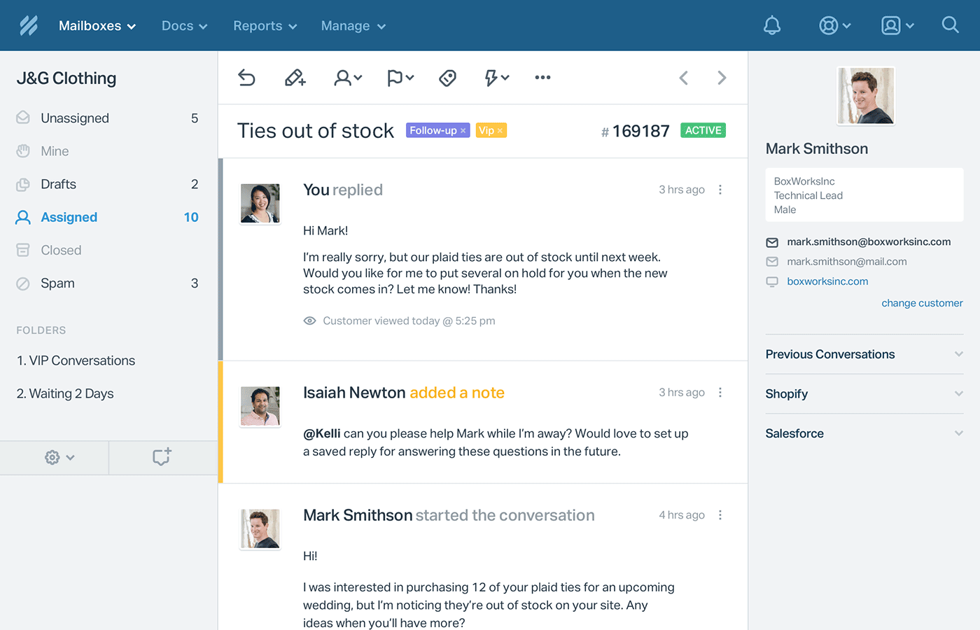 Notes, tagging, saved replies, and real time collision detection, so you can deliver personalized support.