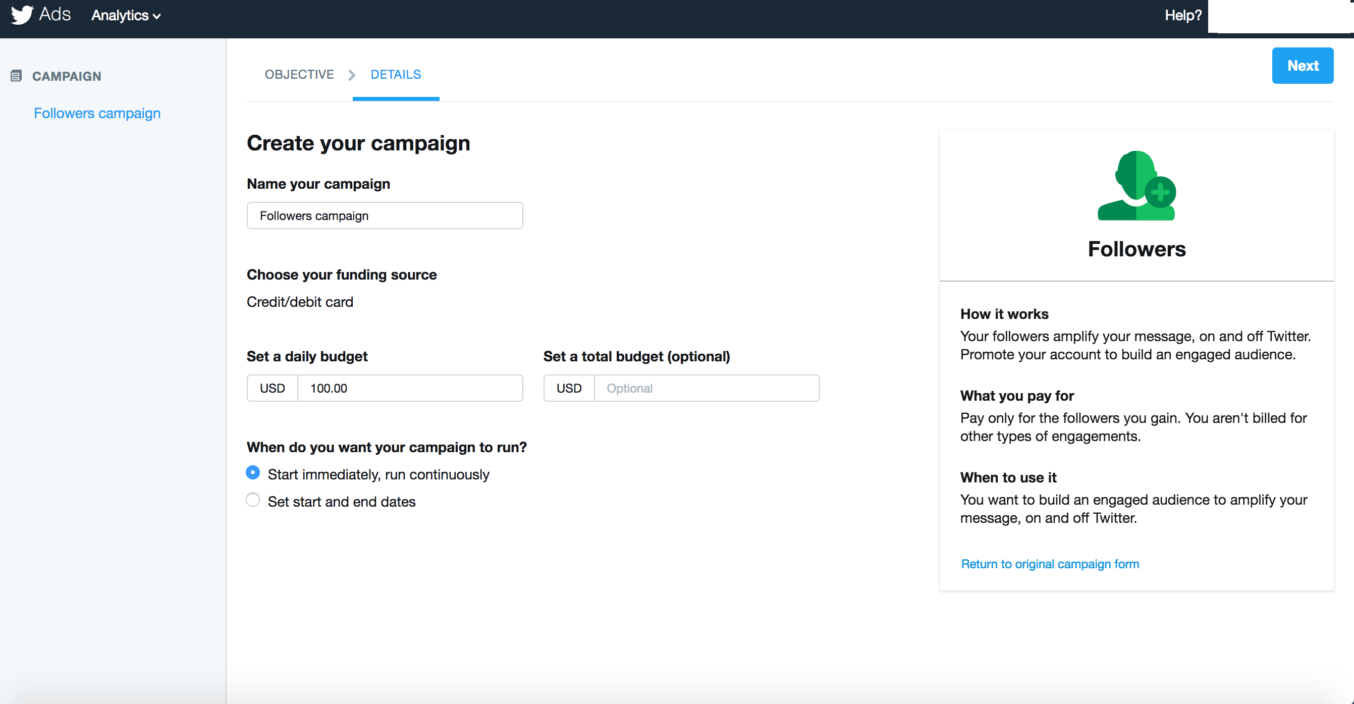 Allows marketers to set daily or total budgets for custom ad campaigns